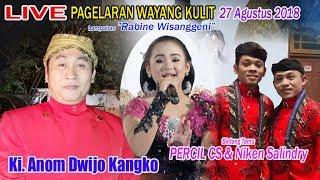 #LIVE Ki. Anom Dwijo Kangko BT Percil CS & Niken Salindry