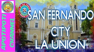 La Union Philippines  city pictures gallery : SAN FERNANDO CITY LA UNION ( A BEAUTIFUL CITY )