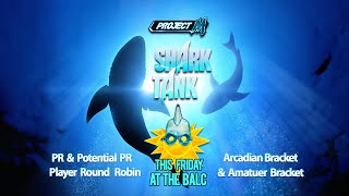 Announcing the Balcony SHARK TANK, a PR Round Robin and Arcadian event this Friday at the Balcony!