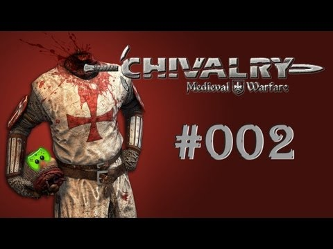 Let's Play Chivalry Medieval Warfare #002 [Deutsch/Full-HD] - Last Man Standing mit Teams
