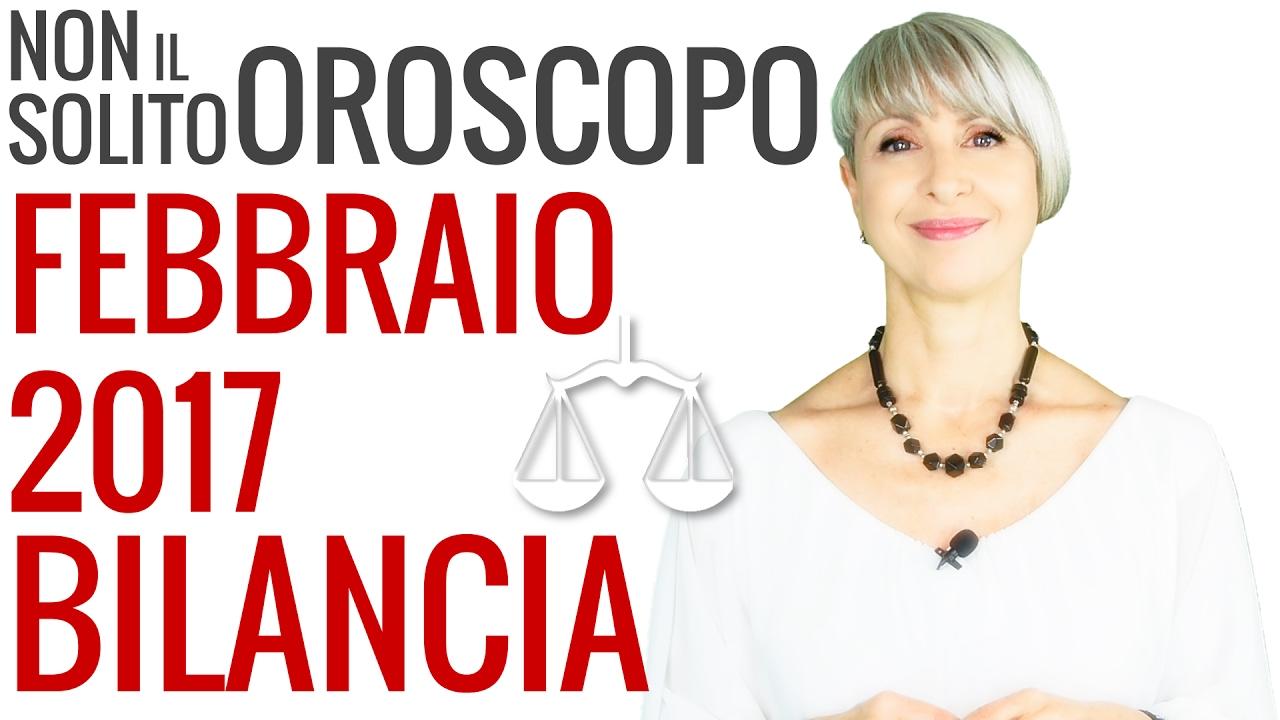 BILANCIA ★ OROSCOPO Febbraio 2017
