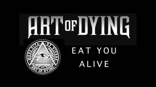Art of Dying - Eat You Alive (Audio Stream) - YouTube