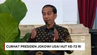 "Presiden Joko Widodo menggelar acara ramah tamah dengan teladan nasional dan pengisi acara kemerdekaan. Selain menyampaikan pesan-pesan seperti biasa, Presiden Jokowi sempat ""curhat"" mengenai beberapa hal yang terjadi saat Upacara Hari Kemerdekaan Ke-72 RI.Merdeka dalam Bhinneka adalah tema CNN Indonesia dalam perayaan ulang tahun kemerdekaan RI ke 72 atau kita bisa menyambutnya dengan Dirgahayu RI ke 72.  Merdeka dalam Bhinneka merupakan simbol kecintaan CNN Indonesia terhadap Indonesia sebagai tanah air dan bangsa yang berdaulat dan merdeka. Dirgahayu RI ke 72 di tahun 2017 ini. Ikuti berita terbaru di tahun 2017 dengan kemasan internasional berbahasa Indonesia, dan jangan ketinggalan breaking news 2017 dengan berita terakhir dan live report CNN Indonesia di https://www.cnnindonesia.com dan channel CNN Indonesia di Transvision. Follow & Mention Twitter kami :@myTranstweet@cnniddaily@cnnidconnected @cnnidinsight @cnnindonesia Like & Follow Facebook:CNN IndonesiaFollow IG: cnnindonesia"
