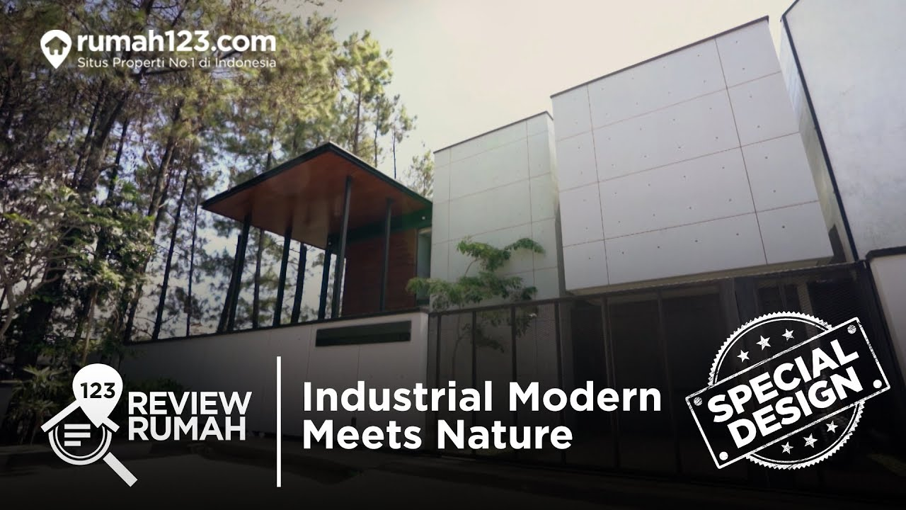 Review Rumah - Special Design Industrial Modern Meets Nature