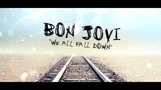 Bon Jovi - We All Fall Down (Subtitulado)