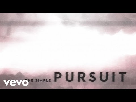 Simple Pursuit (Radio Edit/Lyric Video) [Feat. Kristian Stanfill]