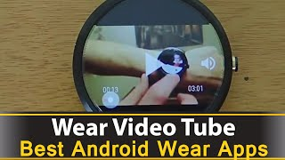 Wear Video Tube is a free Android Wear app that allows you to play youtube videos on your android wear smart watch. You can also cast your youtube videos from your smart watch to a google chrome cast as well.Download: https://play.google.com/store/apps/details?id=com.appfour.weartube