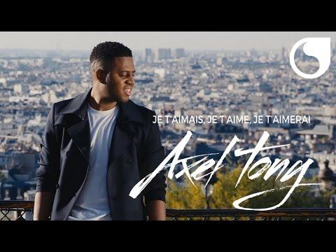 Axel Tony - Je t'aimais, je t'aime et je t'aimerai (Official Video)