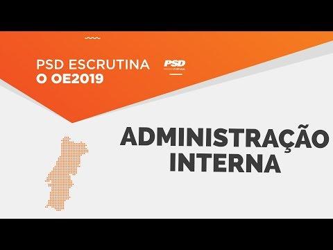 O PSD escrutina o OE 2019 para a Administração Interna