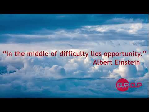 Best Quotes -  'In the middle of difficulty lies opportunity.' - Albert Einstein