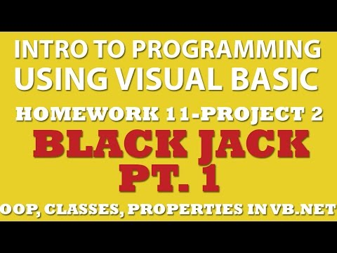 VB.net 11-pp2: Black Jack Pt.1 (VB.net OOP, VB.net Classes, VB.net Properties, VB.net Methods)