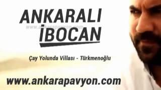 Ankaralı İbocan   Çay Yolunda Villası   Türkmenoğlu