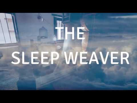THE SLEEP WEAVER (with Music) A Guided SLEEP Meditation To Help You Sleep Deeply And Heal Your Soul