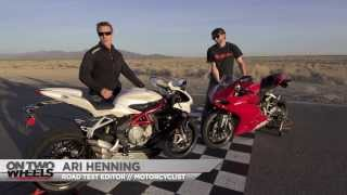 3. On Two Wheels - Short Shift! 2014 Ducati 899 Panigale vs. MV Agusta F3 800