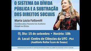 Assista palestra de Maria Lúcia Fattorelli sobre dívida pública