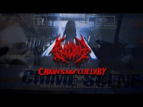 Bloodbath - Chainsaw Lullaby