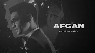 Afgan - Katakan Tidak | Official Video Clip