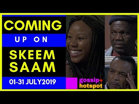 Watch What's Next On Skeem Saam 01-31 July 2019 [Incredible]
