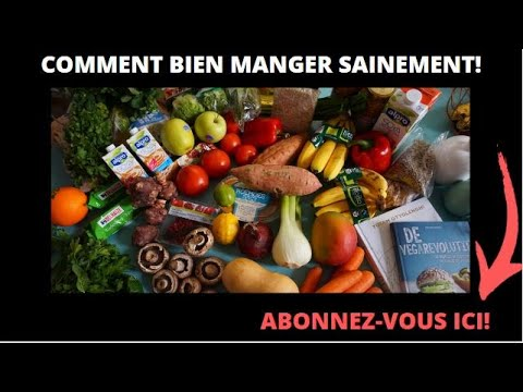 BIEN MANGER SAINEMENT - HEALTHY FOOD