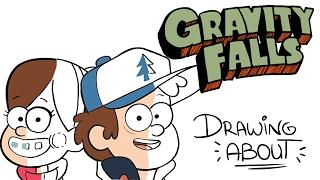Video GRAVITY FALLS | Drawing About MP3, 3GP, MP4, WEBM, AVI, FLV November 2017