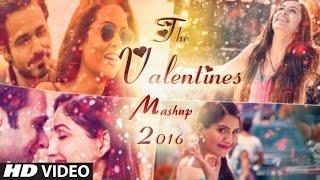 Valentine Mashup 2016 - DJ Danish | Best Bollywood Hindi Love Mashup | Latest Song 2016 | Official Video
