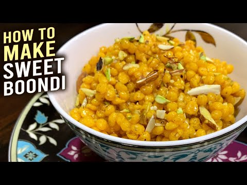 How To Make Sweet Boondi | Prasad Boondi – Meethi Boondi | Easy Boondi Recipe | Sev Bundi By Ruchi