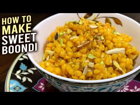 How To Make Sweet Boondi | Prasad Boondi – Meethi Boondi | Easy Boondi Recipe | Sev Bundi By Ruchi
