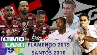 FLAMENGO 2019 x SANTOS 2010: qual o melhor time? - MANO A MANO