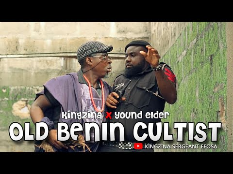 Sergeant Efosa and The old Benin cultist - ft Young Elder (KingZina comedy) (Episode115)