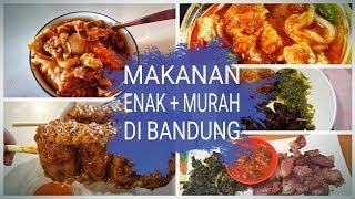 Video Nyari Makanan Enak + Murah di Bandung   Foodvlog MP3, 3GP, MP4, WEBM, AVI, FLV Juni 2019