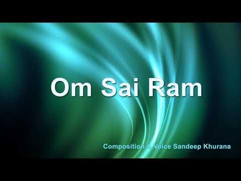 OM Sai Ram Chants