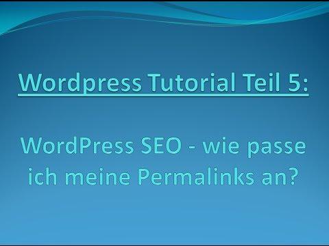"WordPress-Tutorial Teil 5: ""Wie passe ich Permalinks an?"""