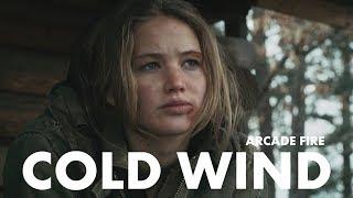 Arcade Fire - Cold Wind // Winter's Bone