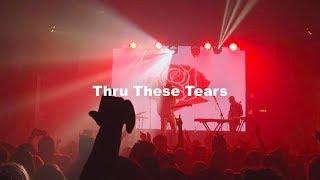 [THAISUB] Thru These Tears - LANY แปลเพลง