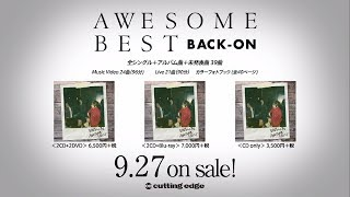 BACK-ON / AWESOME BESTトレーラー