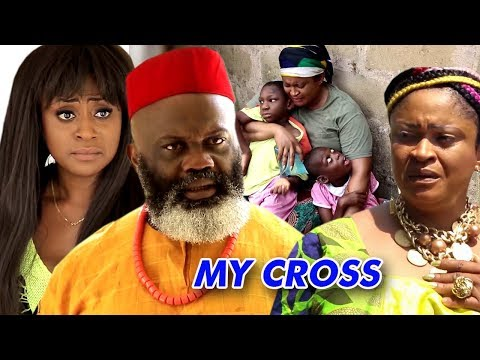 My Cross Season 1  - 2018 Latest Nigerian Nollywood Movie Full HD