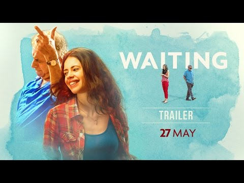 WAITING: Official Trailer | Naseeruddin Shah, Kalki Koechlin