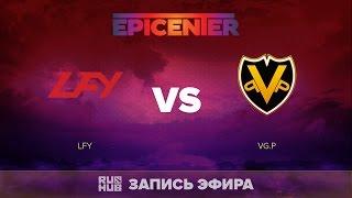 LFY vs VG.P, EPICENTER CN Quals, game 2 [LightOfHeaveN]