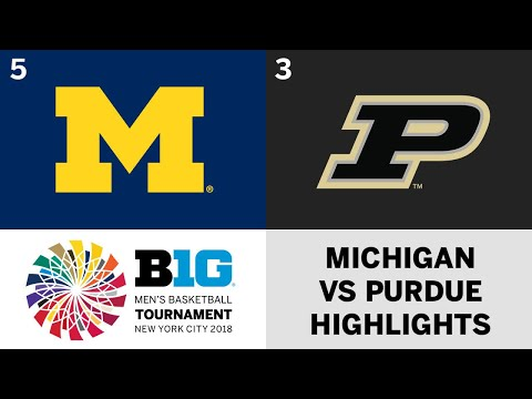 2018 Big Ten Men's Basketball Tournament: Michigan vs. Purdue