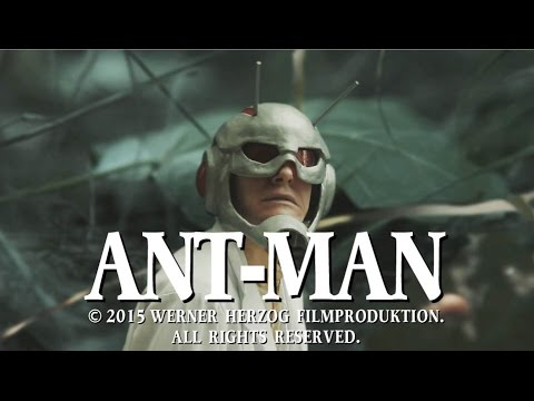 What if Werner Herzog Directed AntMan
