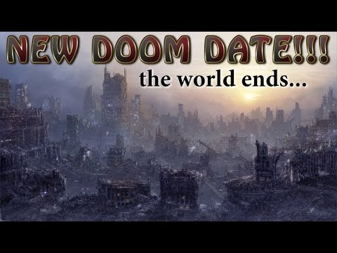 New END of the WORLD DOOM date!
