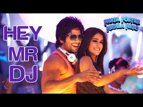 Download Hey Mr DJ - Lets Go Bananas - Phata Poster Nikla Hero | Shahid Kapoor & Ileana D'Cruz | Pritam HD Mp4 3GP Video and MP3