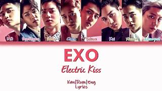EXO - Electric Kiss (Kan/Rom/Eng Lyrics) カラオケ| 歌詞付き
