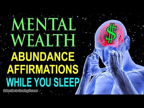 Abundance Affirmations While You Sleep! Program Your Mind Power For Mental Wealth & Prosperity!!