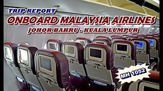 Flight Number : MH 1052 Airlines : Malaysia Airlines From : Senai International Airport - Johor Bahru (Malaysia) To : Kuala...