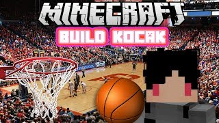 Video Minecraft Indonesia - Build Kocak (50) - Lapangan Basket! MP3, 3GP, MP4, WEBM, AVI, FLV Februari 2018