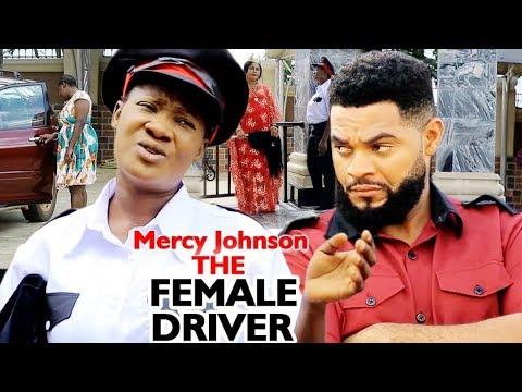 Mercy Johnson The Female Driver Complete Season 7&8 - 2020 Latest Nigerian Nollywood Movie Full HD