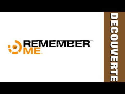 (Decouverte) Remember Me