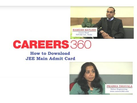 How to download JEE Main Admit Card - Careers360