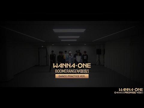 Wanna One (워너원) - BOOMERANG(부메랑) Practice Ver. - Thời lượng: 3:10.